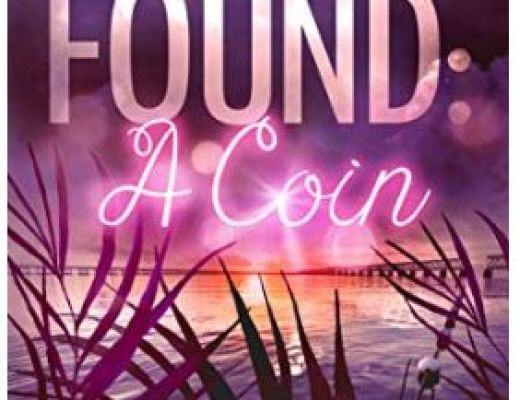 Something Found: A Coin by Troy Aaron Ratliff – Book & Review