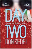 "Alt=""day two leave no enemy alive by don sedei"""