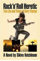 "Alt=""rock n roll heretic a novel by sikivu hutchinson"""