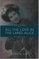 "Alt=""all the love in the land, alice by joan r. lisi"