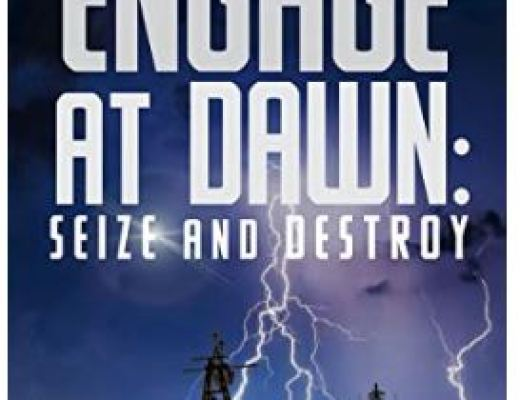 Engage at Dawn: Seize and Destroy by Edward. M. Hochsmann – Book Review