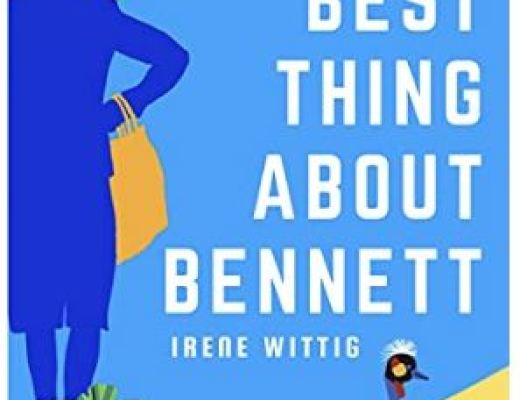 The Best Thing about Bennettby Irene Wittig
