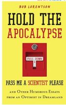 "Alt=""hold the apocalypse by bob loreneson"""