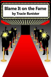 BOOK PROMO: Blame It on the Fame
