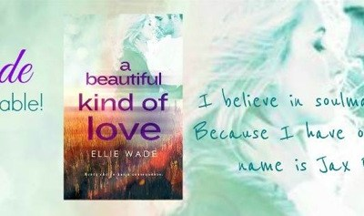 "BOOK REVIEW: ""A Beautiful Kind of Love"" by Ellie Wade"