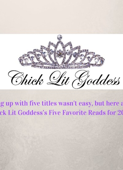 Chick Lit Goddess's Five Favorite Reads for 2015!