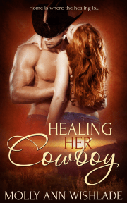 "BOOK REVIEW: ""Healing Her Cowboy"" by Molly Ann Wishlade"