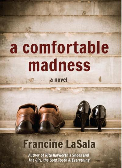 "Author & Book Feature of ""A Comfortable Madness"" by Francine LaSala"