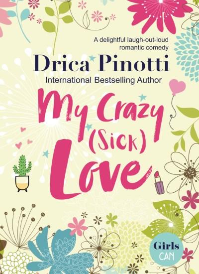 """BOOK FEATURE: """"My Crazy (Sick) Love"""""""