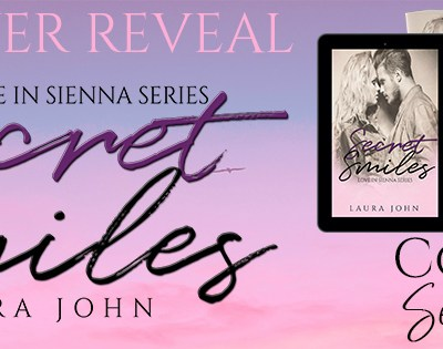 """COVER REVEAL: """"Secret Smiles"""" by Laura John"""