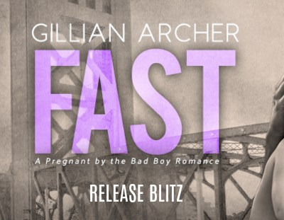 "RELEASE BLITZ: ""Fast"" by Gillian Archer"