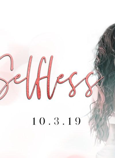 """RELEASE BLITZ: """"Selfless"""" by Kelsey Cheyenne"""