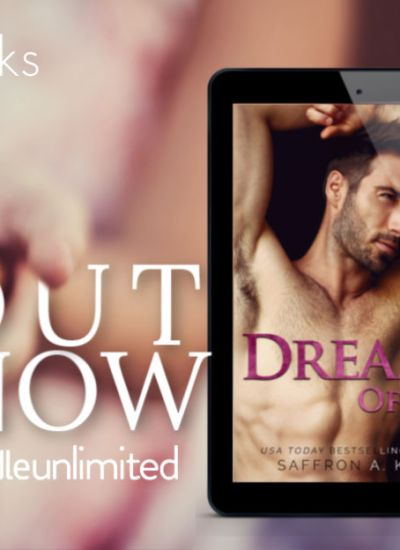 "RELEASE BLITZ: ""Dreams of 18"" by Saffron A. Kent"