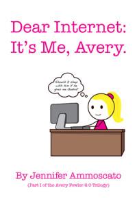 dear internet it's me avery