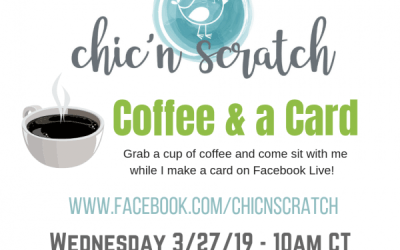 Coffee and a Card – March 27, 2019