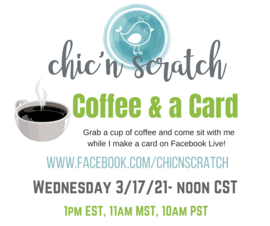 Coffee and a Card 3.17.21