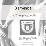 Bienvenida a Chic Shopping Sevilla