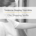 Tendencias Shopping: Total White