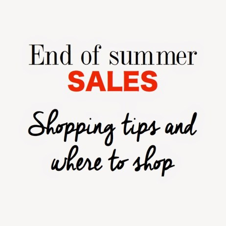 WHERE TO SHOP THE END OF SUMMER SALES!