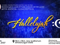 "Watch LIVE: 65th RCCG Annual Convention 2017 Day 1-7 ""Halleluyah"""