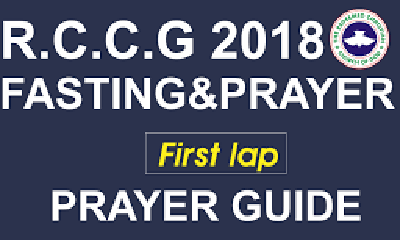 RCCG Fasting & Prayer Guide 14 February 2018 Day 35 - Prayer Against Sickness and Diseases