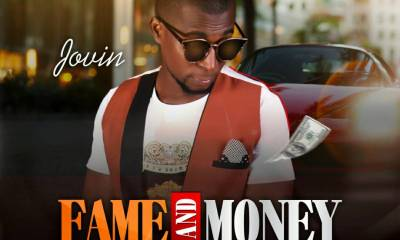 New Audio: Fame And Money - Jovin