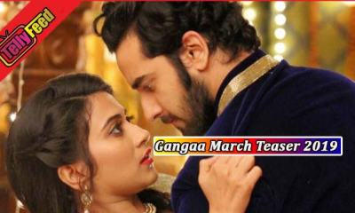 Gangaa 27 March 2019 Update on Zee World Series