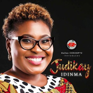 New: Judith Kanayo - Idinma (Audio+Lyrics)