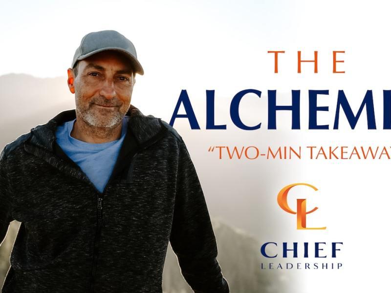 The Alchemist Two Minute Takeaway