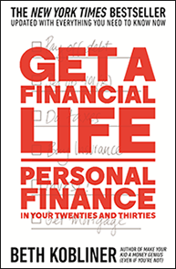Get A Financial Life Personal Finance In Your Twenties and Thirties Beth Kobliner