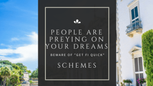 Beware Get Rich Quick Schemes
