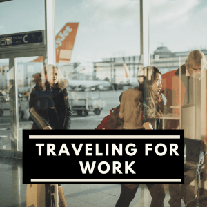 Traveling for work as a breadwinning mom