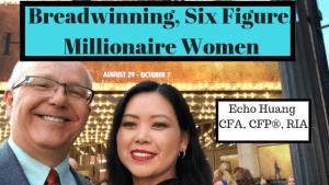 Breadwinning, Six Figure, Millionaire Women Echo Huang