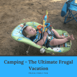 Camping - The Ultimate Frugal Vacation