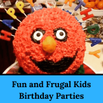 Fun and Frugal Kids Birthday Parties