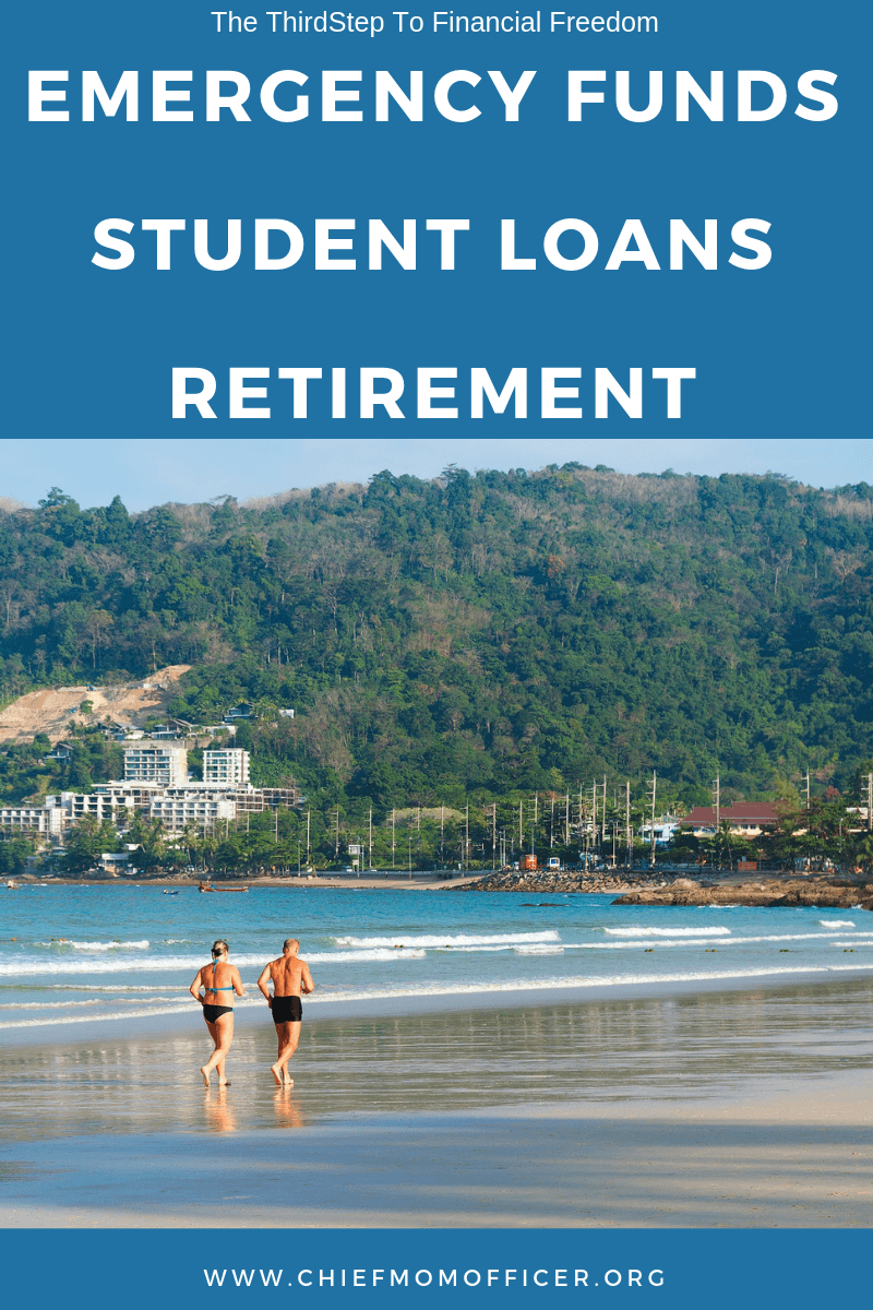 Emergency Funds Student Loans and Retirement