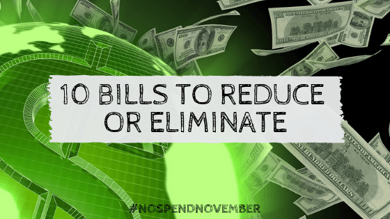 10 bills to reduce or eliminate (1)