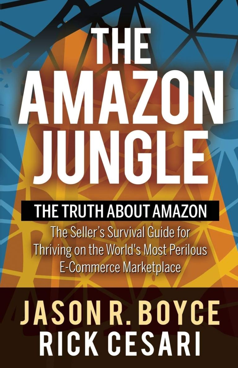 The Amazon Jungle: The Truth About Amazon, Jason R. Boyce, Wade's World