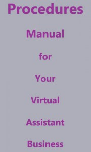 create a procedures manual for your virtual assistant business