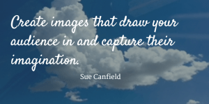 create images that draw your audience in