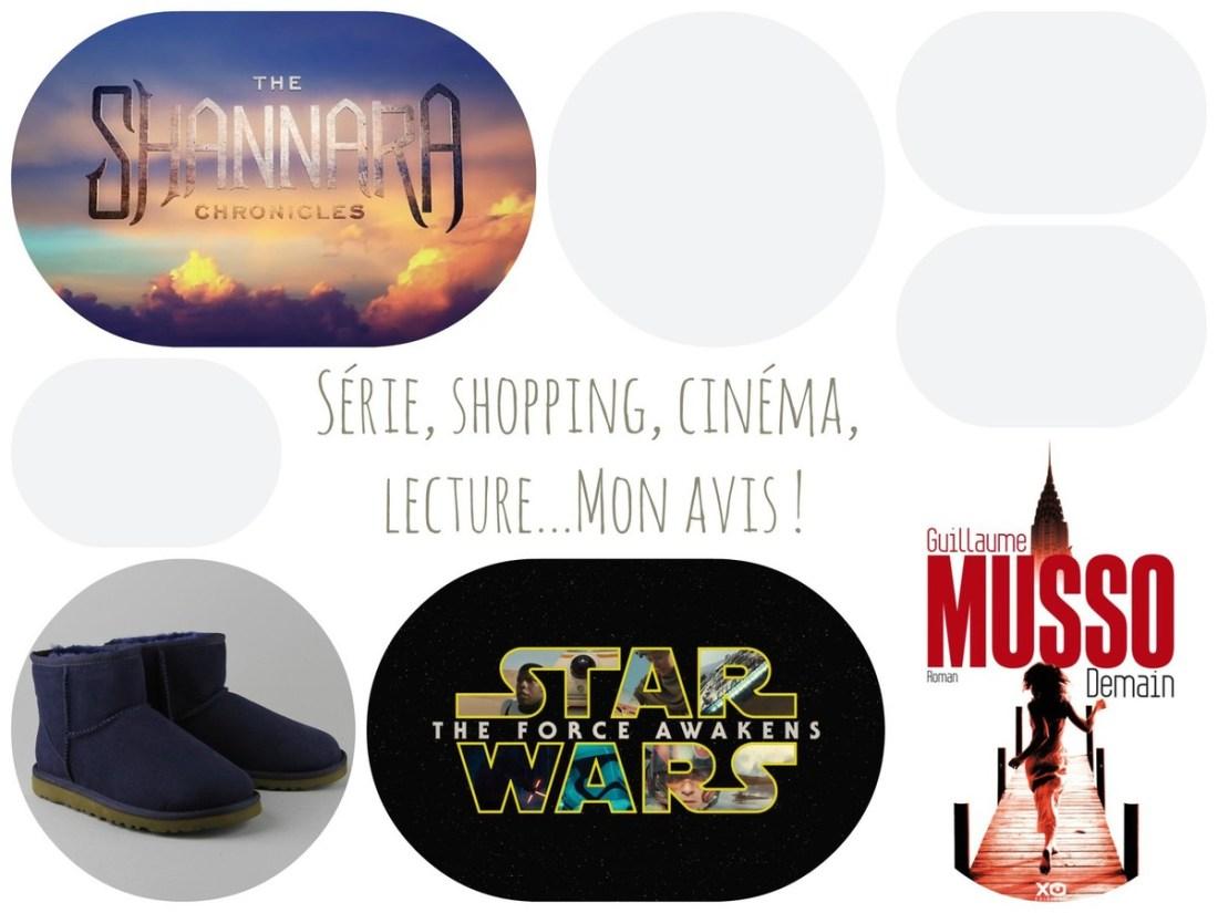 Série, shopping, cinéma, lecture...mon avis !
