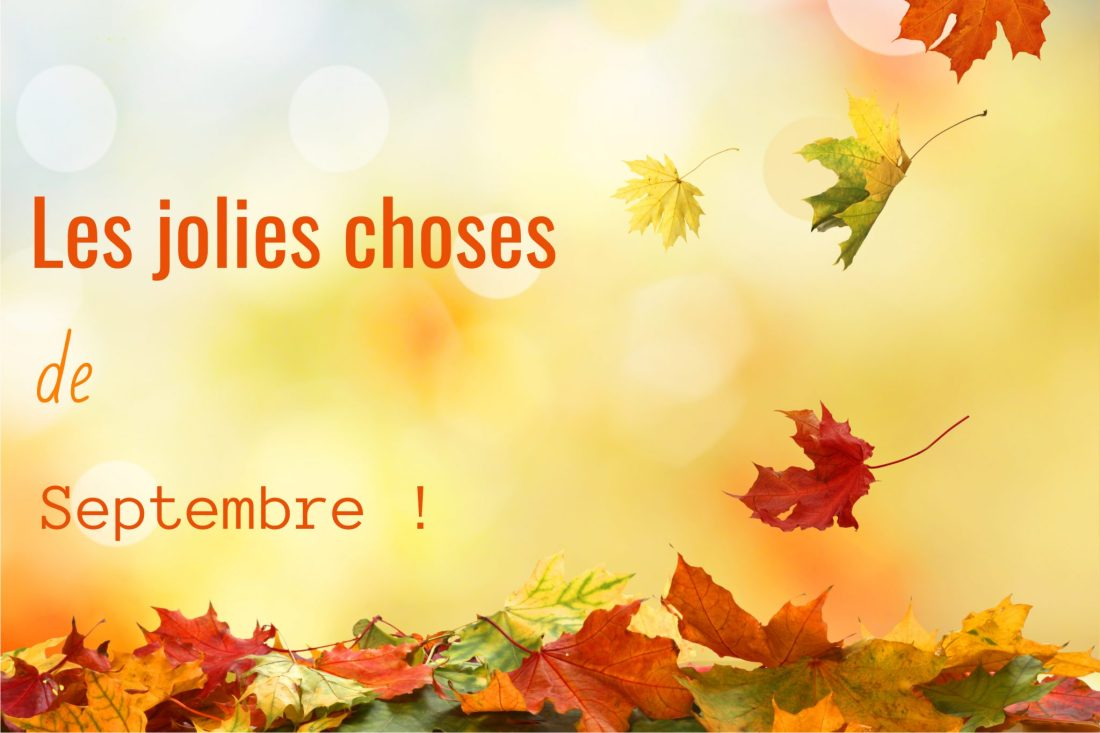 les-jolies-choses-de-septembre