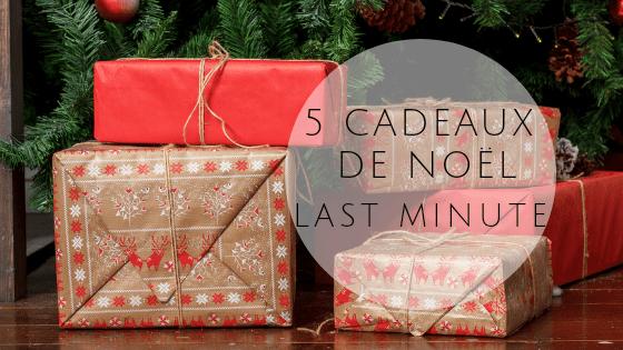 5-cadeaux-de-noel-last-minute