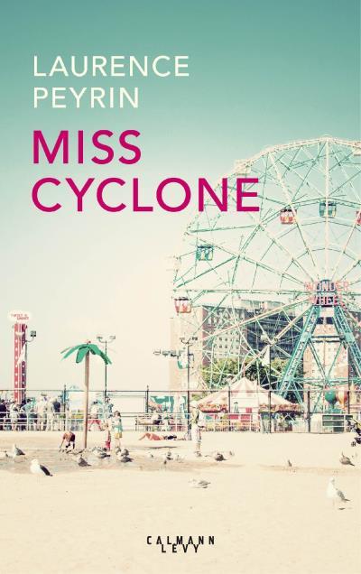 Miss-Cyclone-laurence-peyrin