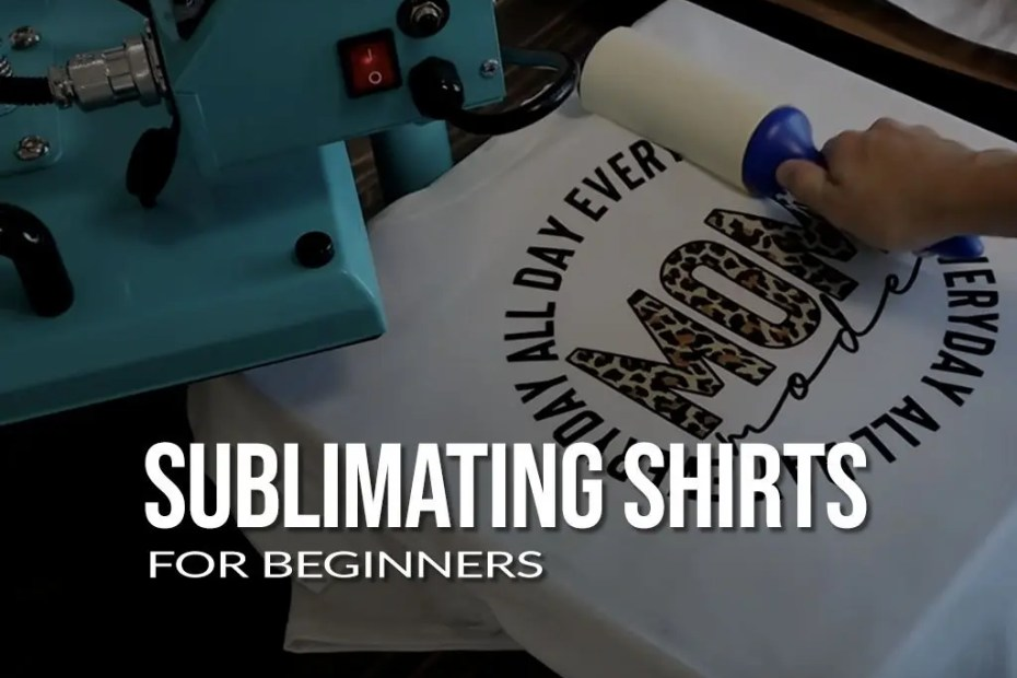 Sublimating Shirts for Beginners