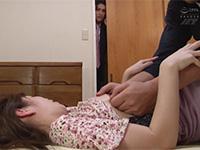 可愛い妻(工藤まなみ)をいぶし銀な叔父に寝取られちゃった僕!敏感な乳首を強く摘まれ腰を震わせて乳首で絶頂してしまう妻のNTR現場しを目撃してしまい・・・
