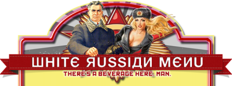 http://lebowski.is/En/white-russian-menu.html