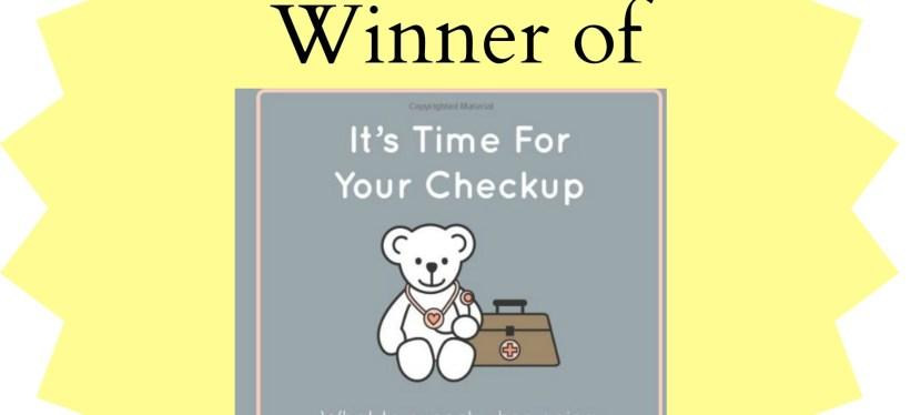 Winner of Thanksgiving Giveaway: It's Time For Your Checkup