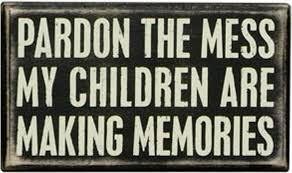 """Making """"Messy"""" Memories"""
