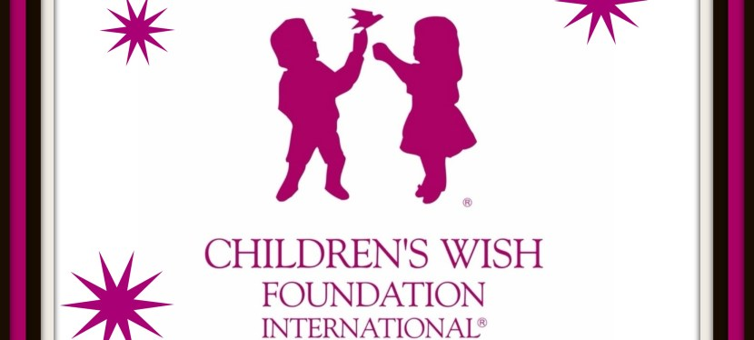 Celebrating 30 Years of Wish Making: Children's Wish Foundation International